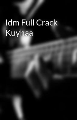 idm crack kuyhaa